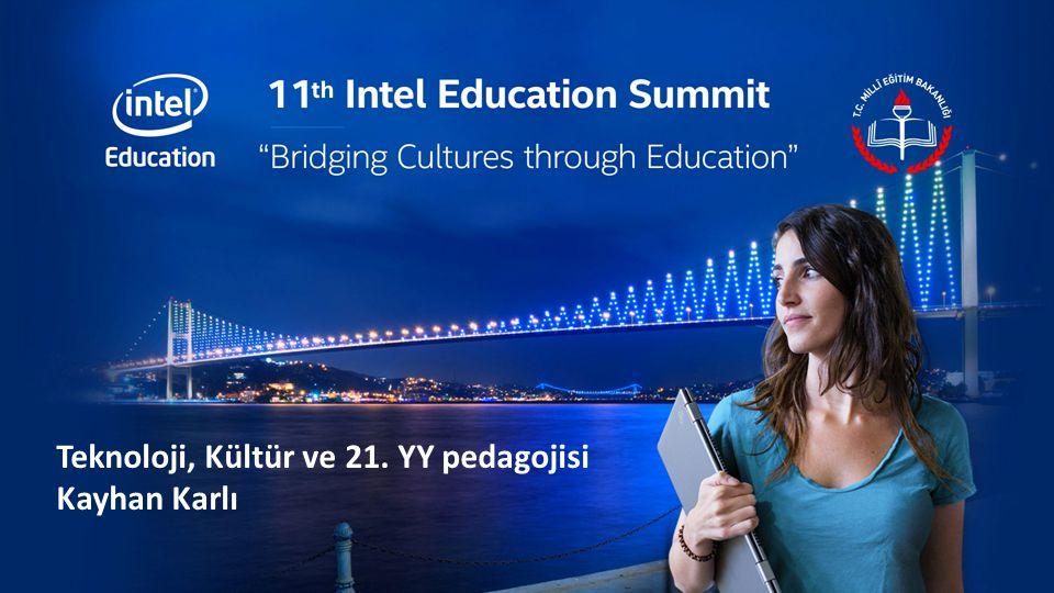 Teknoloji, Kültür ve 21. YY pedagojisi