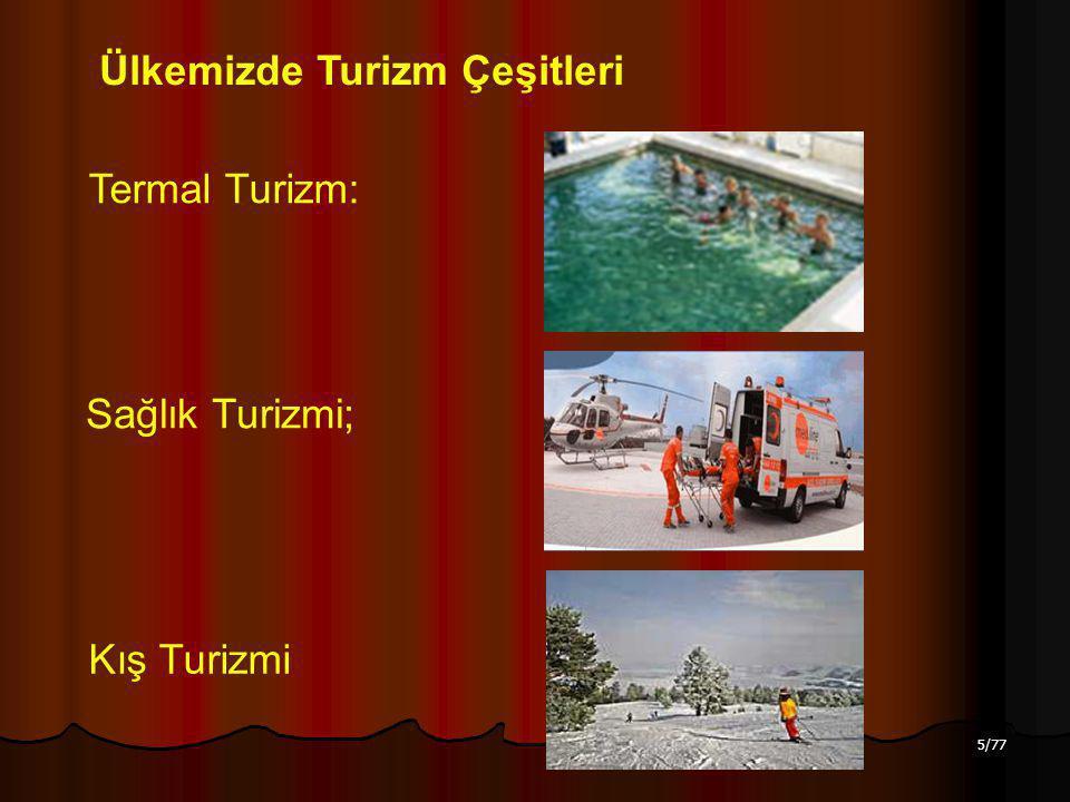 Ülkemizde Turizm Çeşitleri
