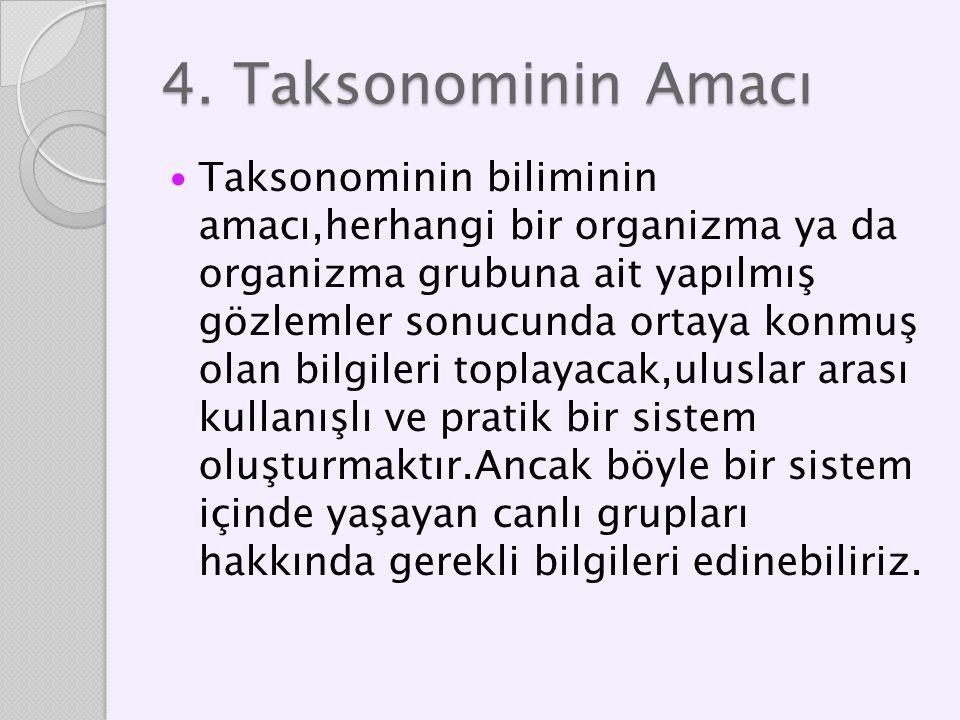4. Taksonominin Amacı