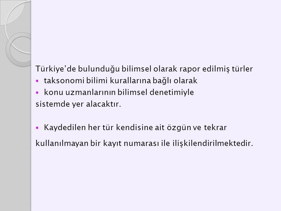 Türkiye'de bulunduğu bilimsel olarak rapor edilmiş türler