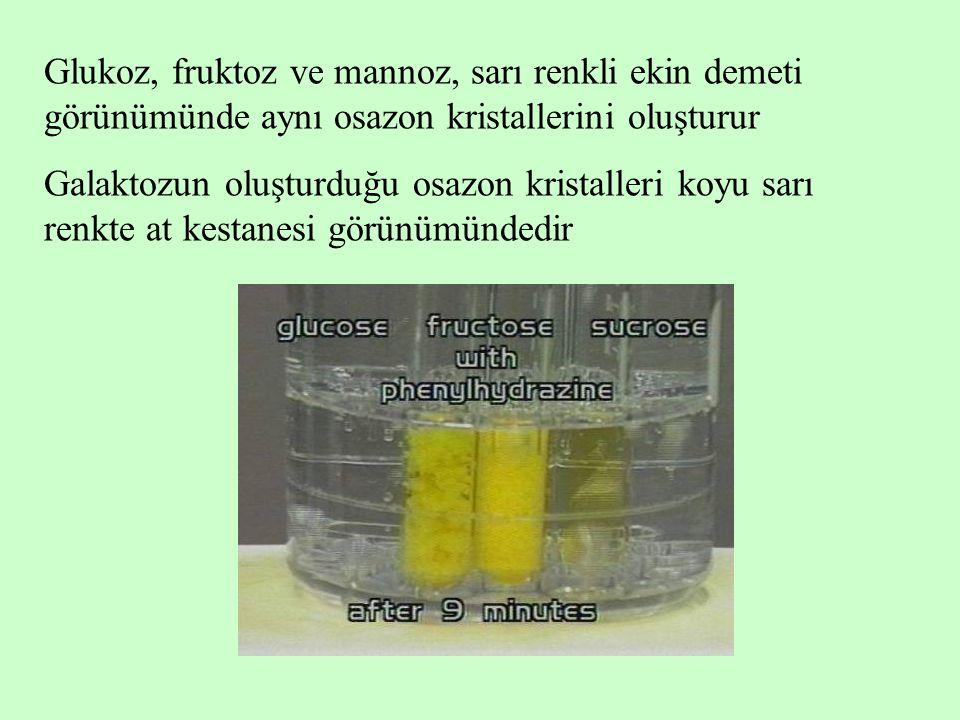Glukoz, fruktoz ve mannoz, sarı renkli ekin demeti görünümünde aynı osazon kristallerini oluşturur