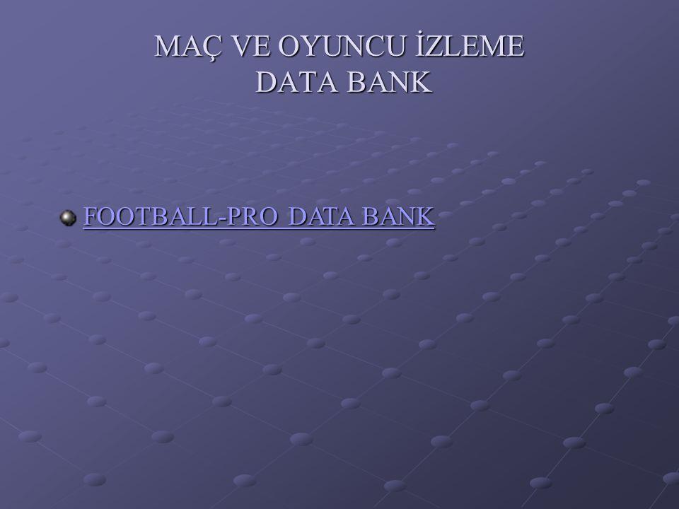 MAÇ VE OYUNCU İZLEME DATA BANK