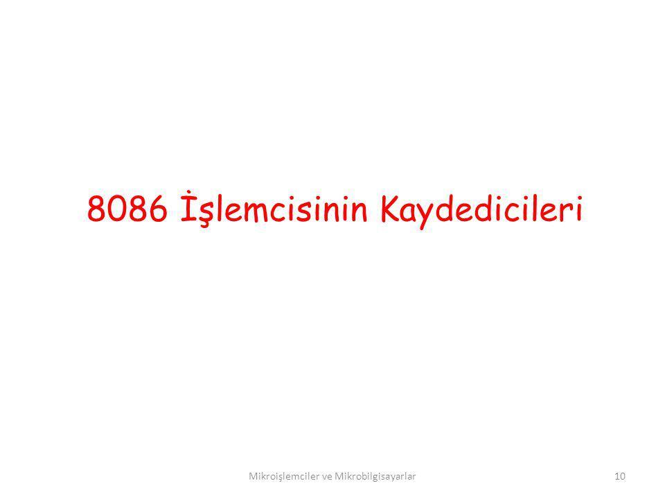 8086 İşlemcisinin Kaydedicileri