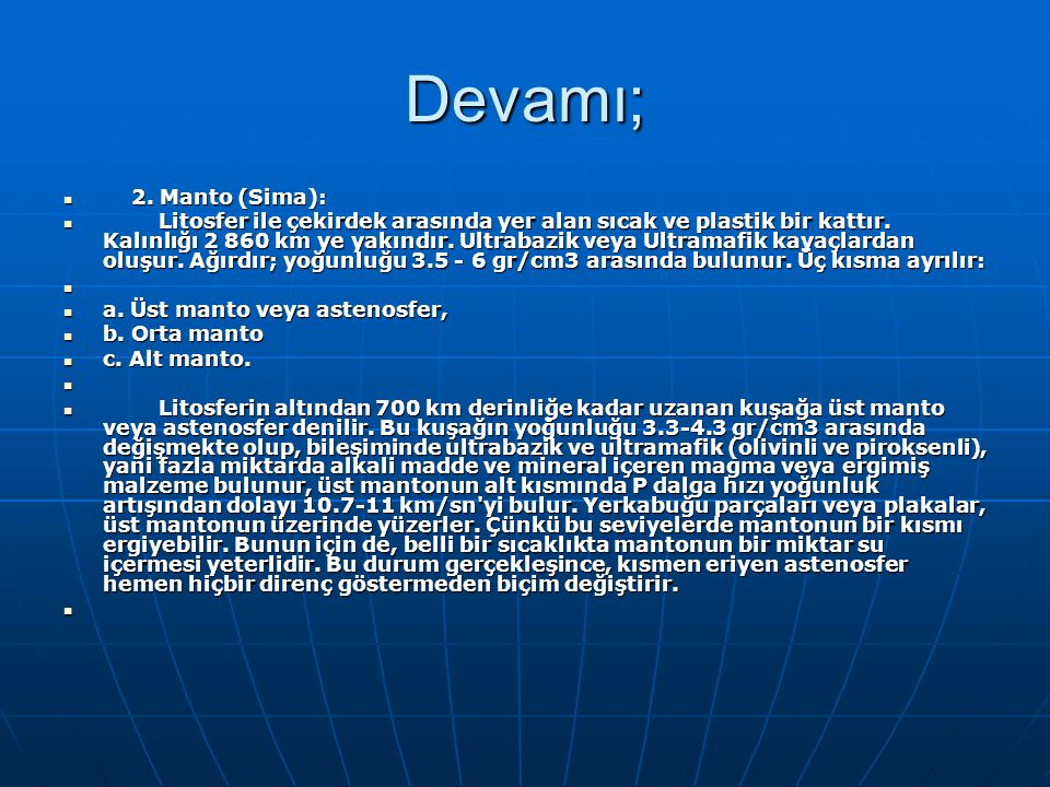 Devamı; 2. Manto (Sima):