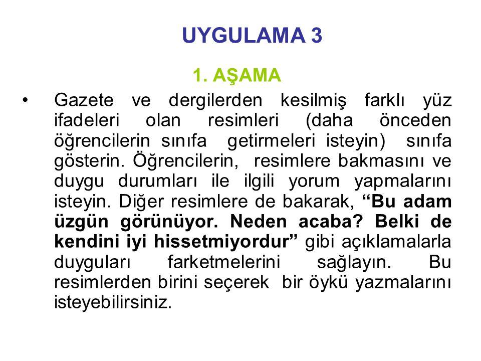 UYGULAMA 3 1. AŞAMA.
