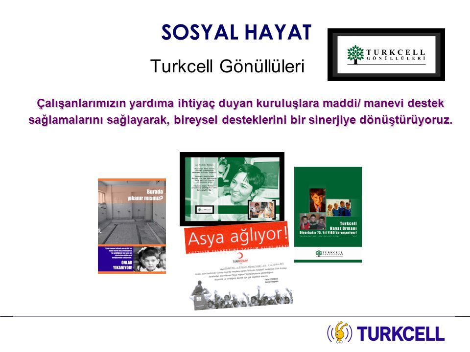 SOSYAL HAYAT Turkcell Gönüllüleri