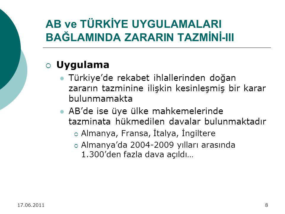 AB ve TÜRKİYE UYGULAMALARI BAĞLAMINDA ZARARIN TAZMİNİ-III