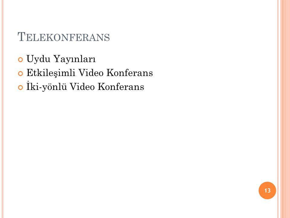 Telekonferans Uydu Yayınları Etkileşimli Video Konferans