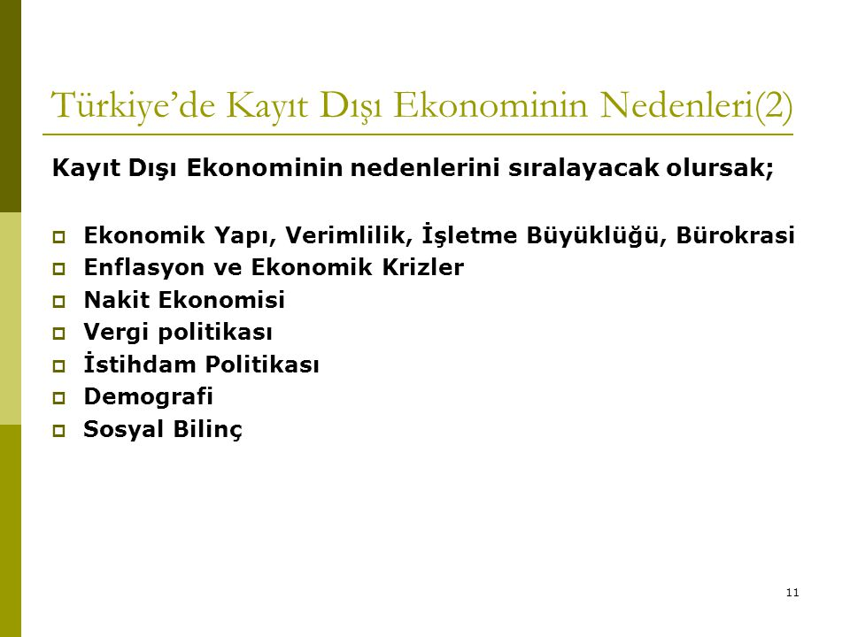 Türkiye'de Kayıt Dışı Ekonominin Nedenleri(2)