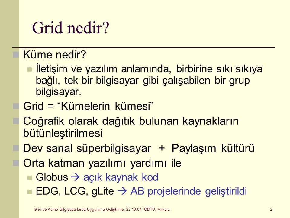 Grid nedir Küme nedir Grid = Kümelerin kümesi