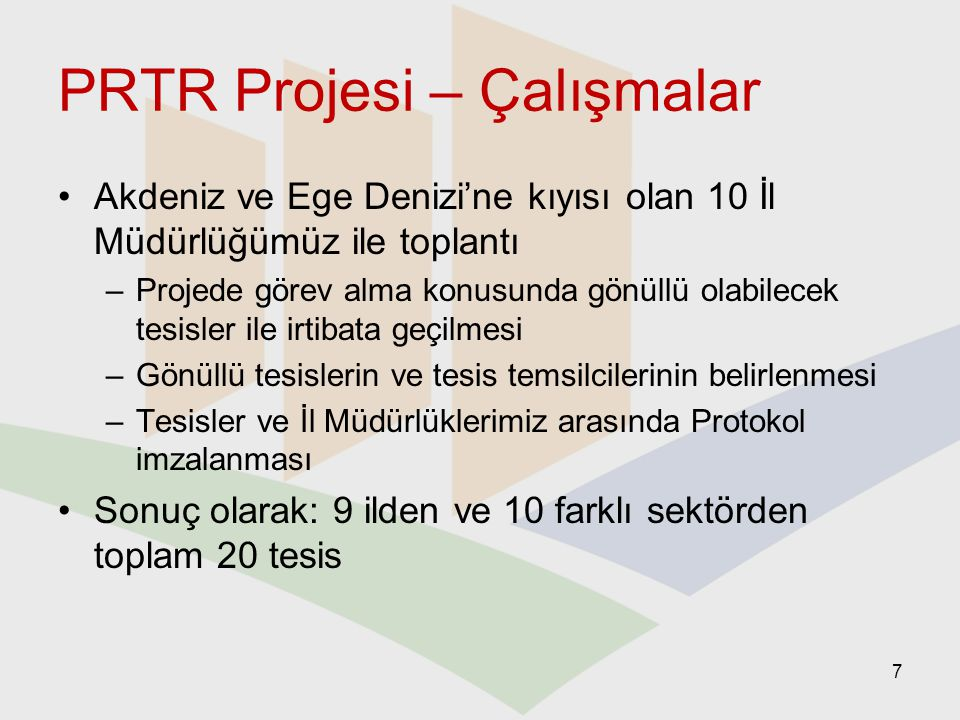 PRTR Projesi – Çalışmalar