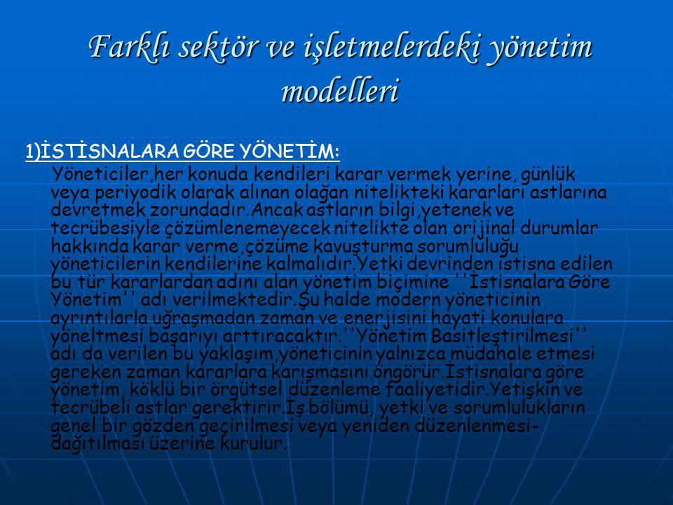 Farklı sektör ve işletmelerdeki yönetim modelleri