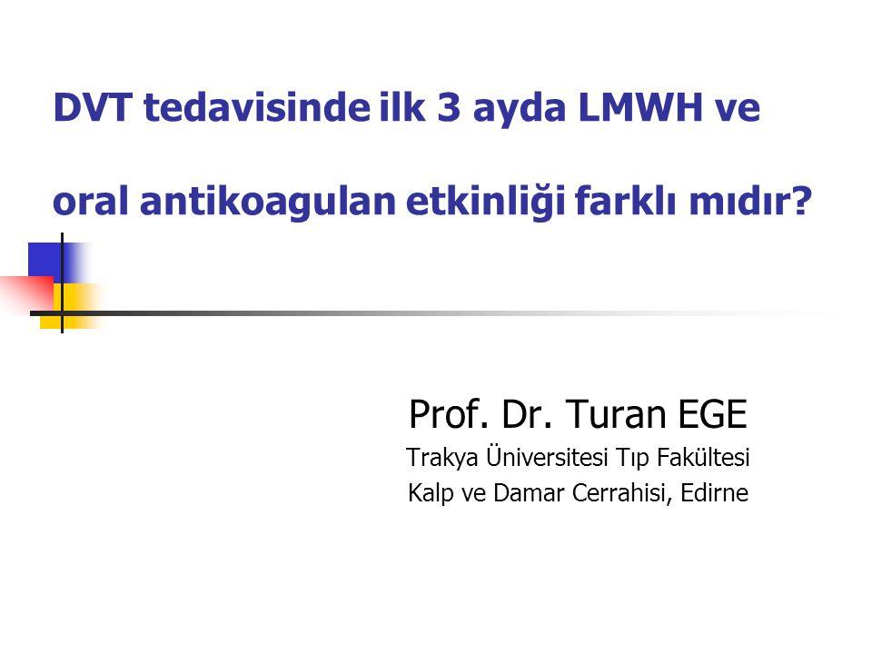 DVT tedavisinde ilk 3 ayda LMWH ve oral antikoagulan etkinliği farklı mıdır