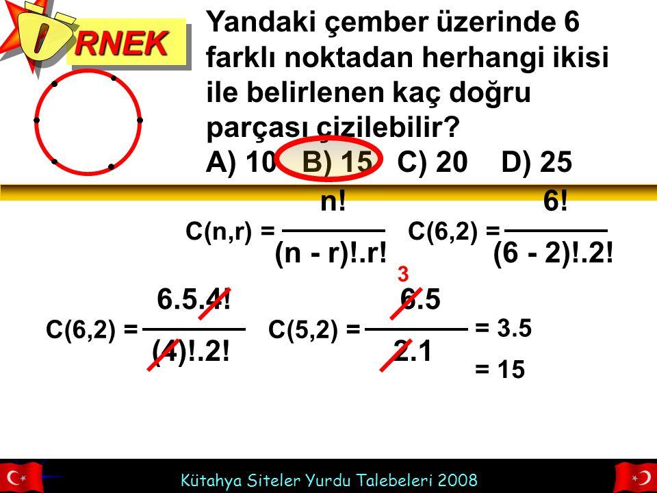 RNEK Ö. Yandaki çember üzerinde 6 farklı noktadan herhangi ikisi ile belirlenen kaç doğru parçası çizilebilir