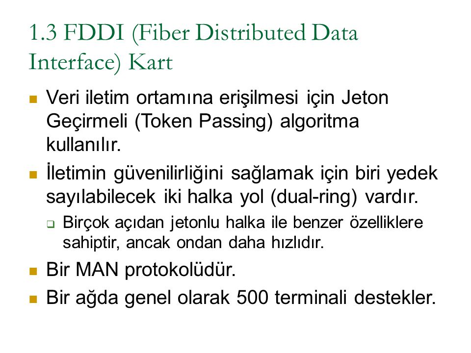 1.3 FDDI (Fiber Distributed Data Interface) Kart