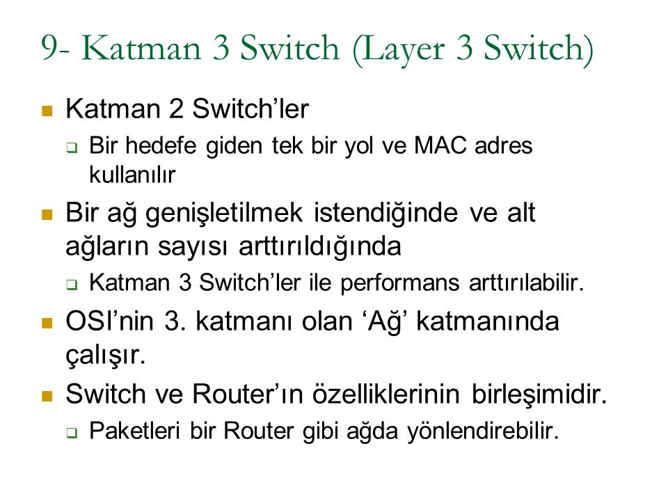 9- Katman 3 Switch (Layer 3 Switch)