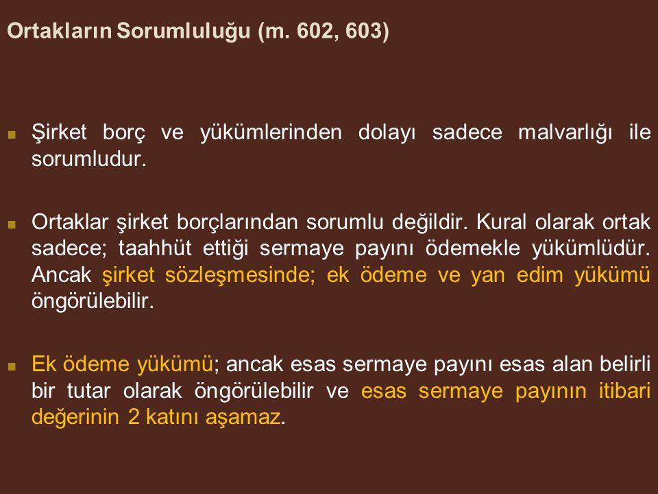 Ortakların Sorumluluğu (m. 602, 603)