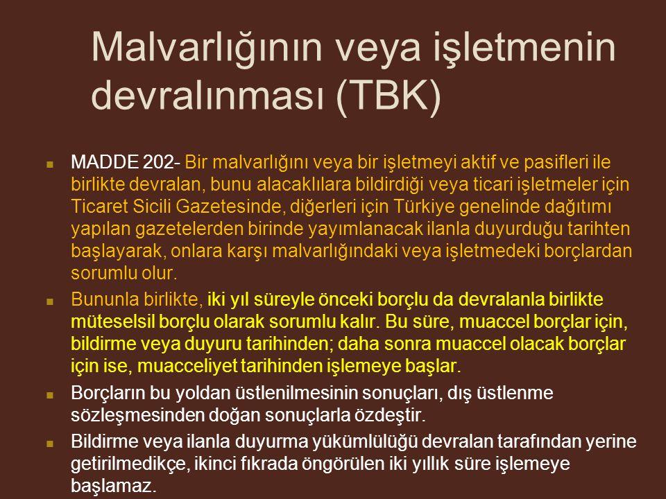 Malvarlığının veya işletmenin devralınması (TBK)