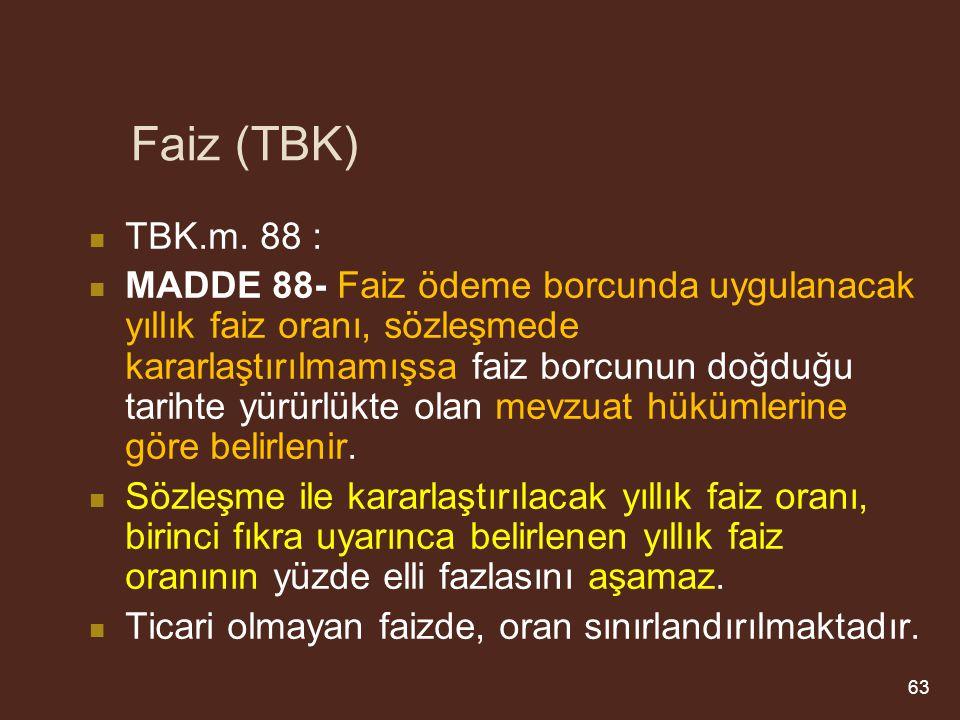 Faiz (TBK) TBK.m. 88 :