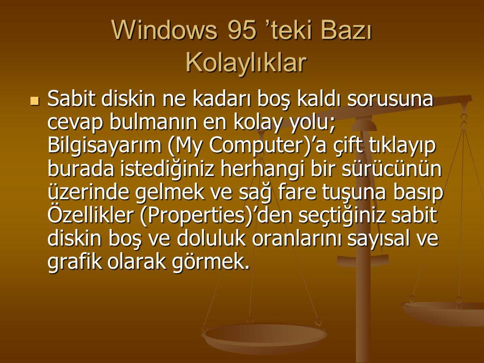Windows 95 'teki Bazı Kolaylıklar