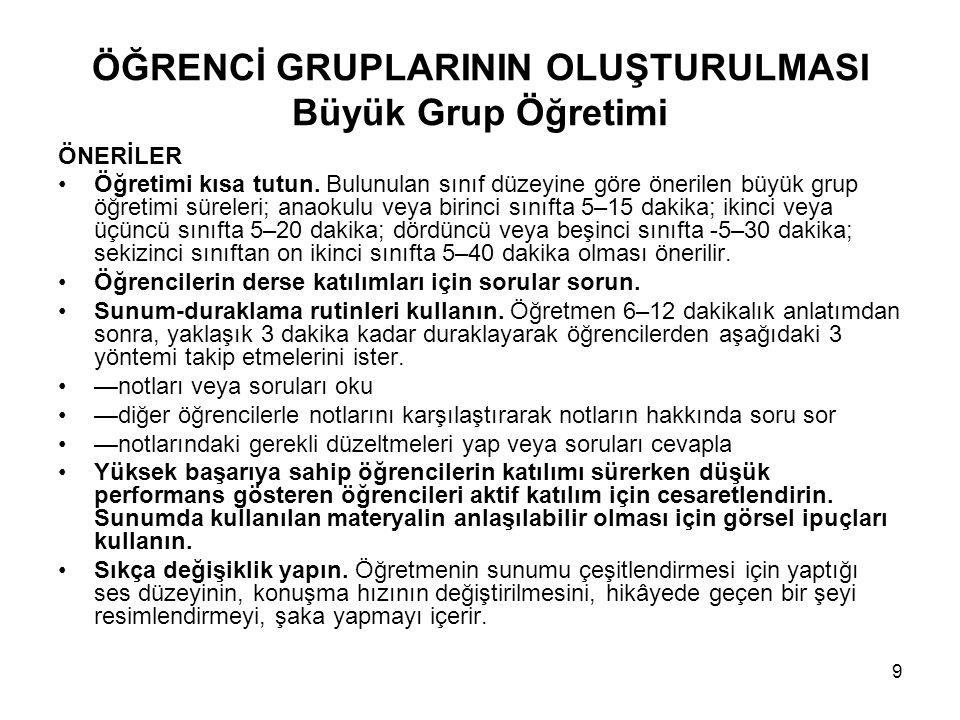 ÖĞRENCİ GRUPLARININ OLUŞTURULMASI Büyük Grup Öğretimi