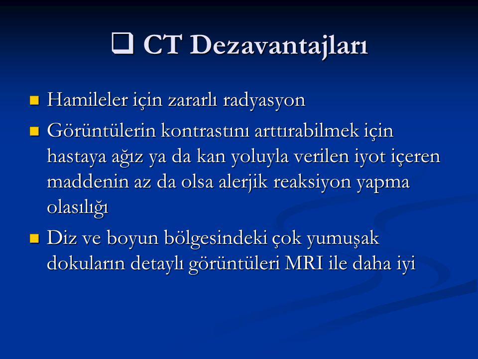CT Dezavantajları Hamileler için zararlı radyasyon
