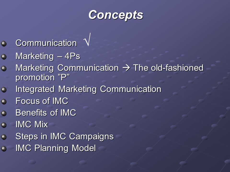 Concepts Communication √ Marketing – 4Ps