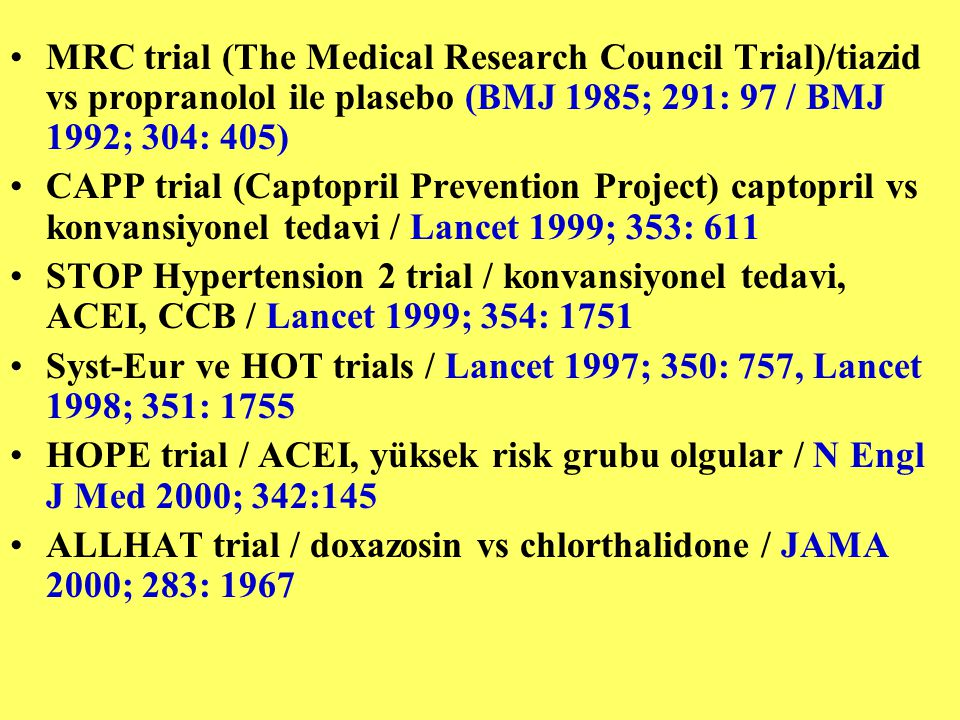 MRC trial (The Medical Research Council Trial)/tiazid vs propranolol ile plasebo (BMJ 1985; 291: 97 / BMJ 1992; 304: 405)