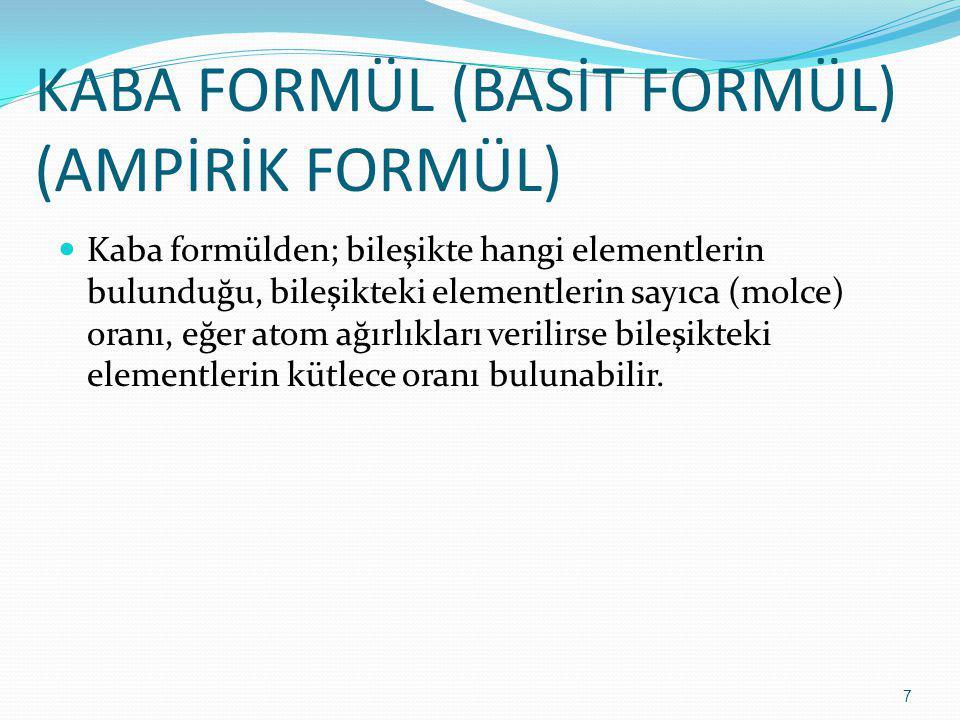 KABA FORMÜL (BASİT FORMÜL) (AMPİRİK FORMÜL)