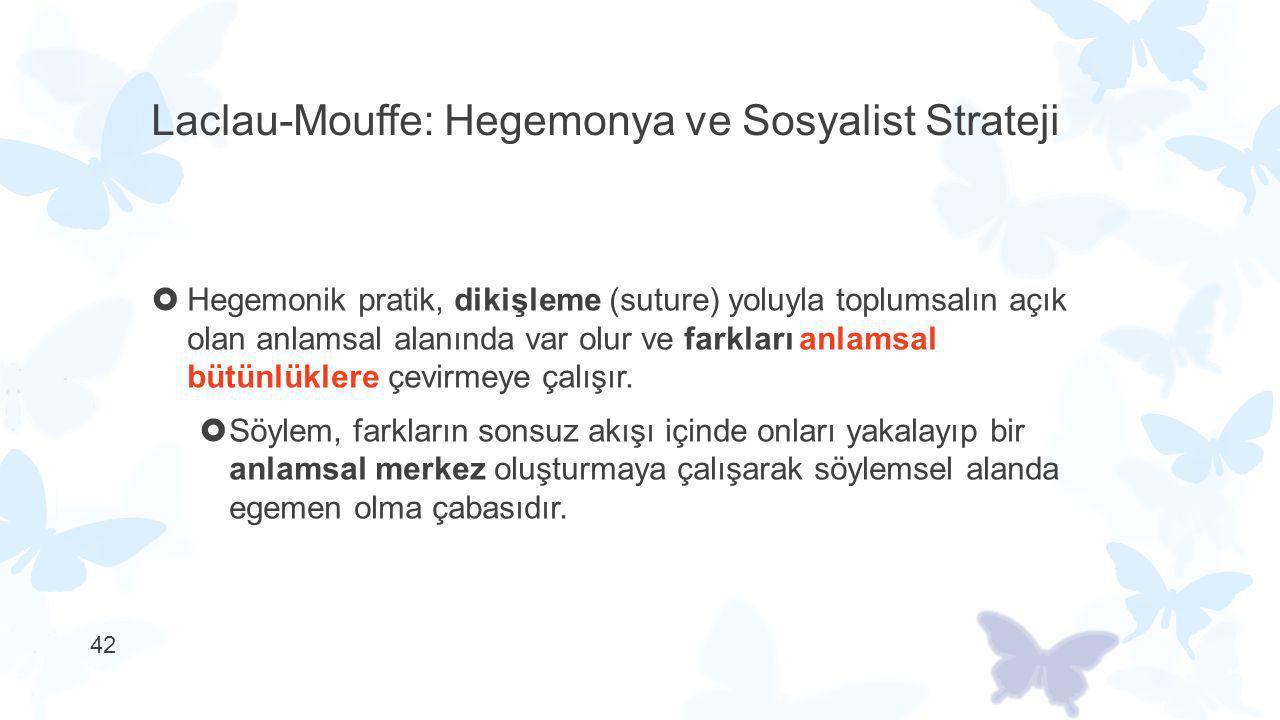 Laclau-Mouffe: Hegemonya ve Sosyalist Strateji