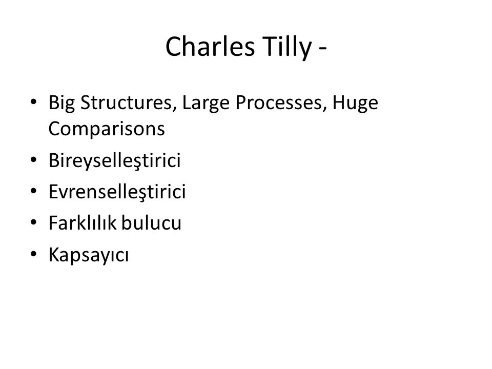 Charles Tilly - Big Structures, Large Processes, Huge Comparisons