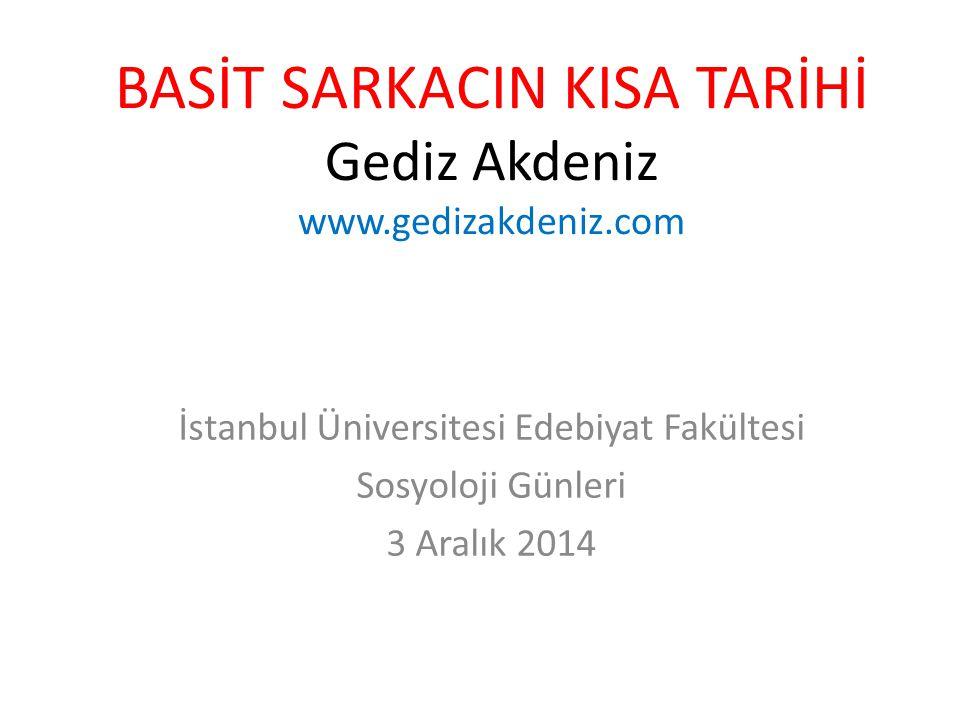 BASİT SARKACIN KISA TARİHİ Gediz Akdeniz www.gedizakdeniz.com