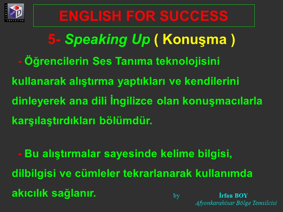 5- Speaking Up ( Konuşma )