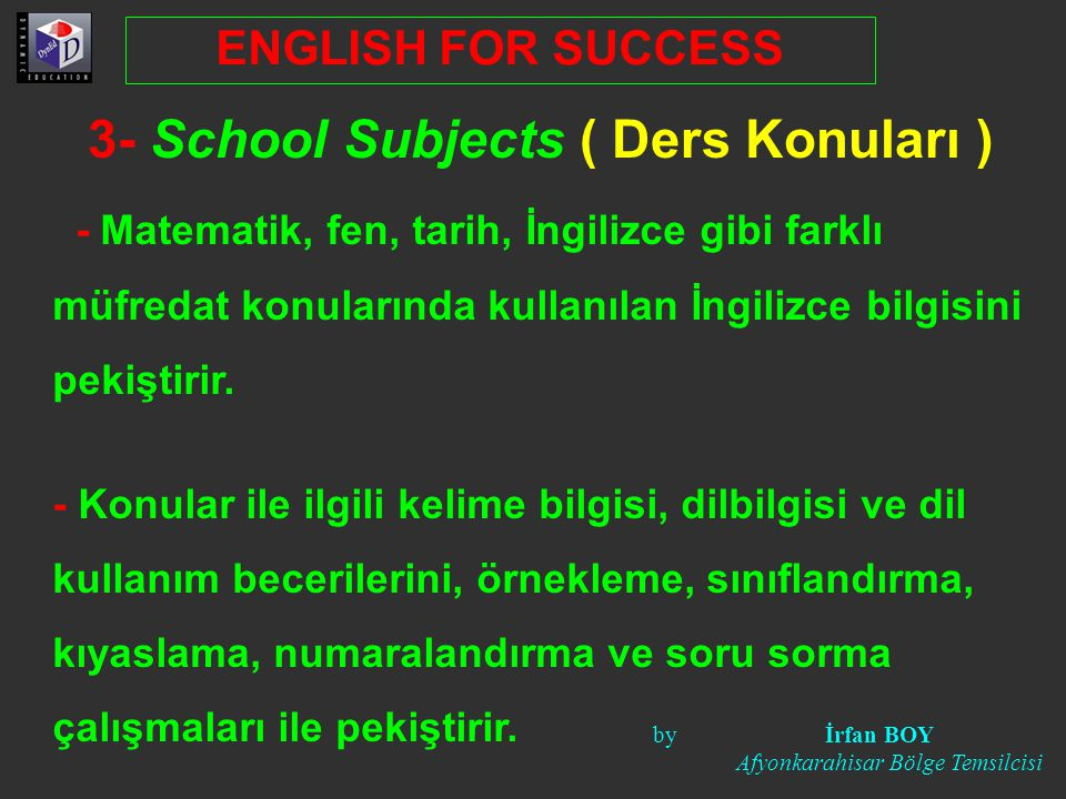 3- School Subjects ( Ders Konuları )
