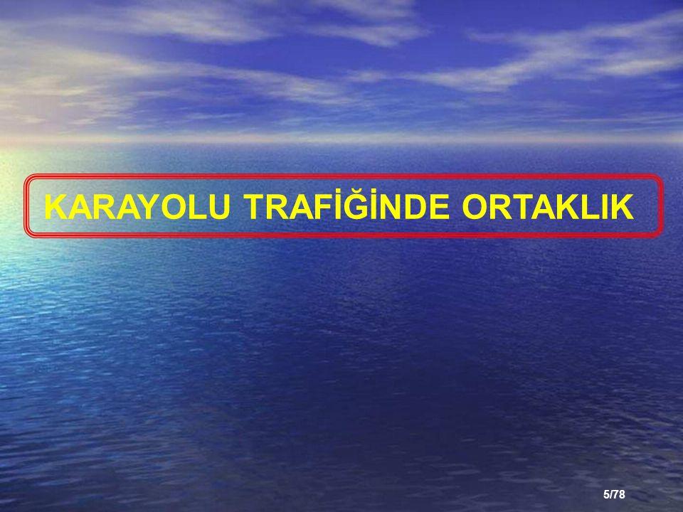 KARAYOLU TRAFİĞİNDE ORTAKLIK
