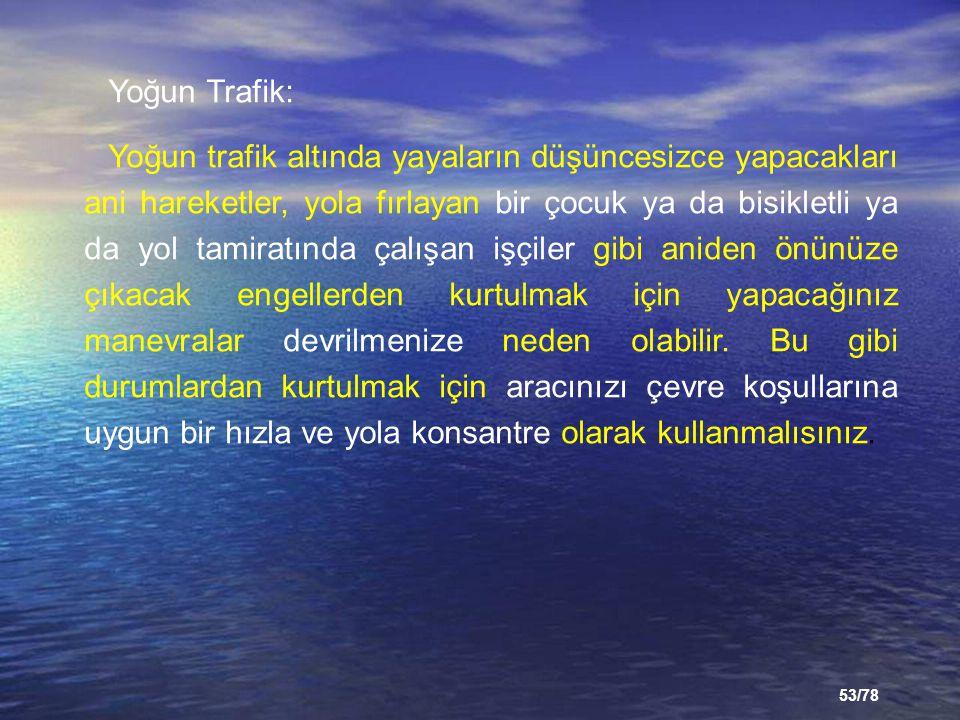 Yoğun Trafik: