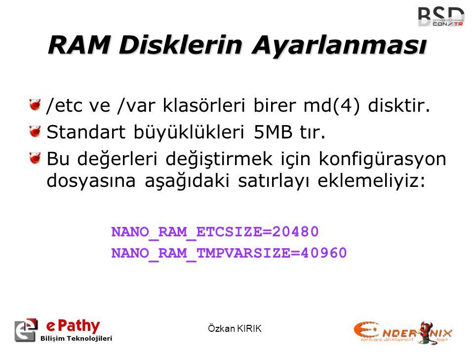 RAM Disklerin Ayarlanması
