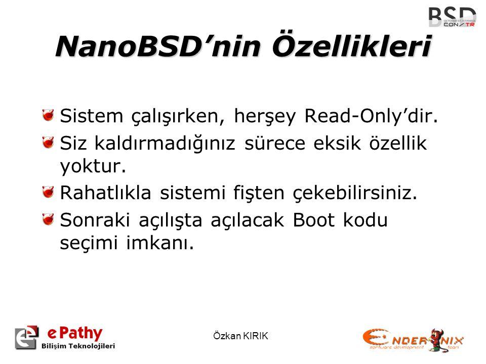 NanoBSD'nin Özellikleri
