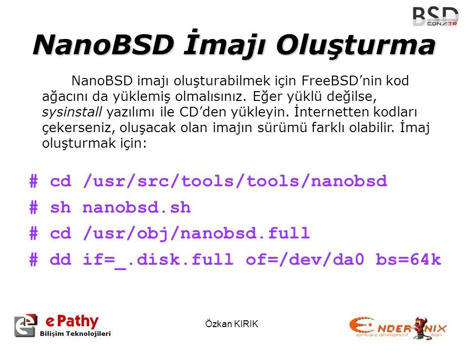 NanoBSD İmajı Oluşturma