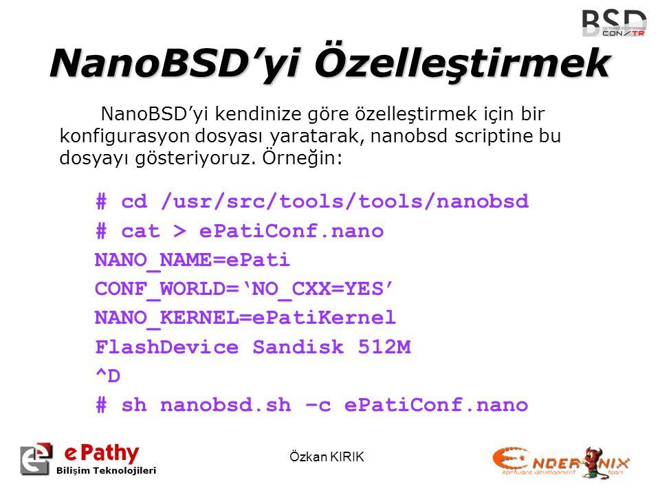 NanoBSD'yi Özelleştirmek