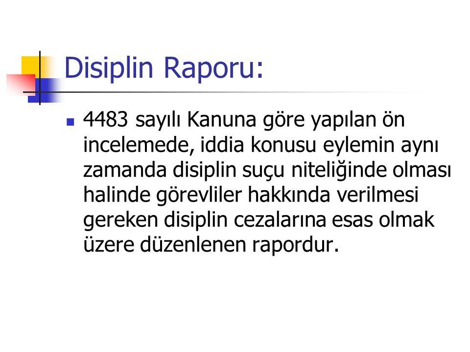Disiplin Raporu: