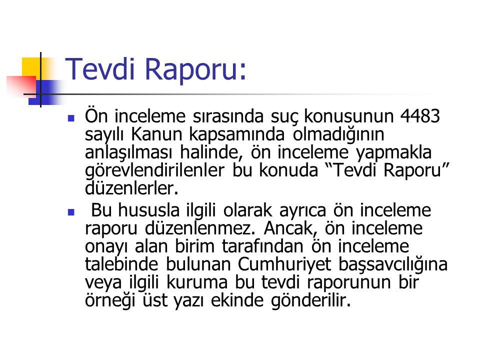 Tevdi Raporu: