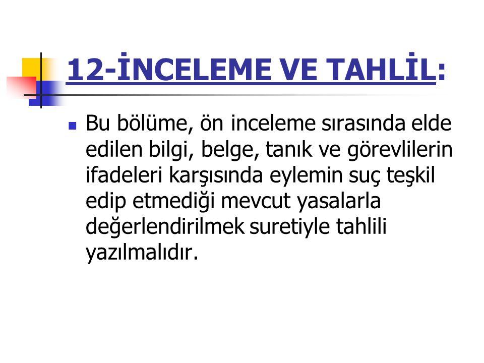 12-İNCELEME VE TAHLİL: