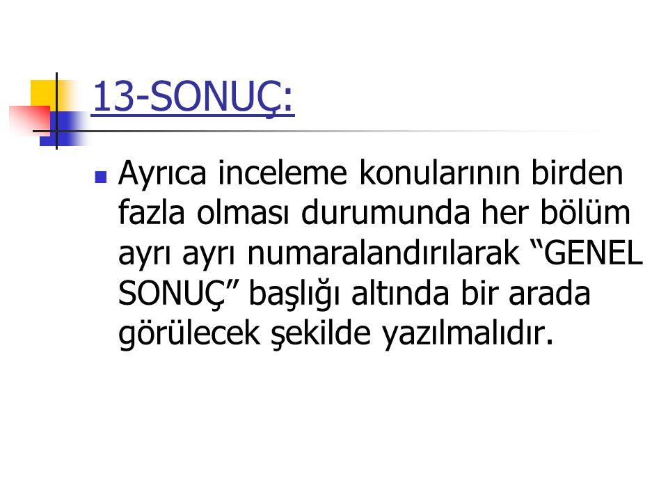 13-SONUÇ: