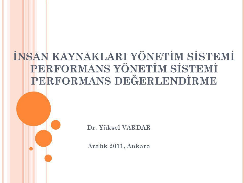 Dr. Yüksel VARDAR Aralık 2011, Ankara