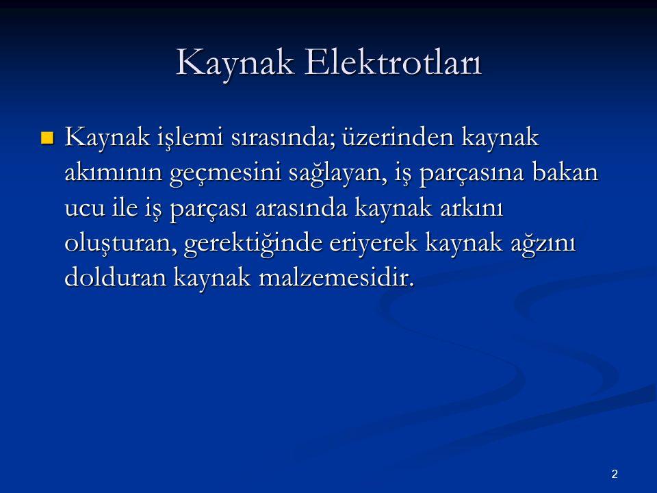 Kaynak Elektrotları