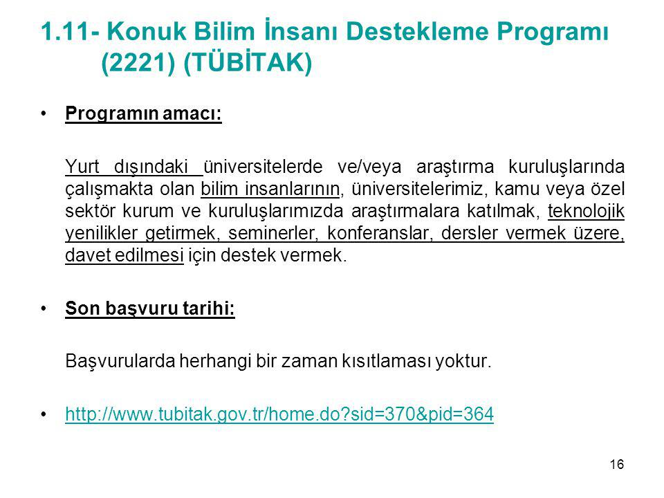 1.11- Konuk Bilim İnsanı Destekleme Programı (2221) (TÜBİTAK)