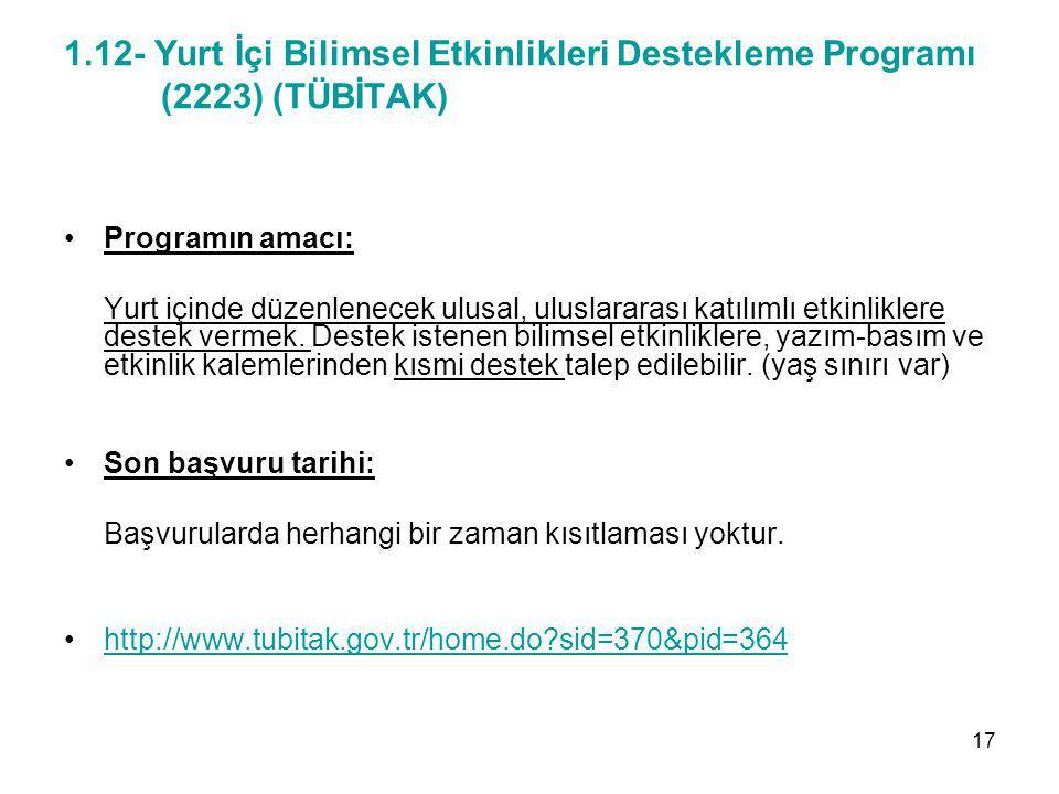 1.12- Yurt İçi Bilimsel Etkinlikleri Destekleme Programı (2223) (TÜBİTAK)