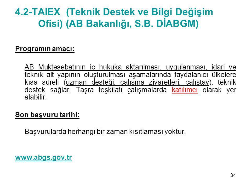 4. 2-TAIEX (Teknik Destek ve Bilgi Değişim Ofisi) (AB Bakanlığı, S. B