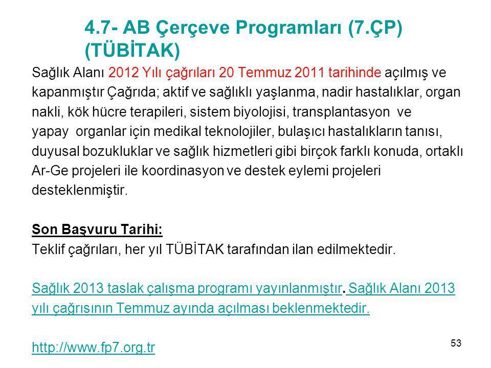 4.7- AB Çerçeve Programları (7.ÇP) (TÜBİTAK)